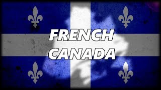 Download The Evolution of French Canada (and why they still Refuse to Speak English) Video