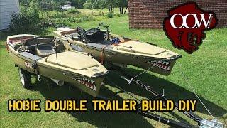 Download DIY Custom Hobie Double Kayak Trailer Build - OOW Outdoors Video