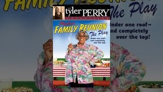 Download Tyler Perry's Madea's Family Reunion The Play Video