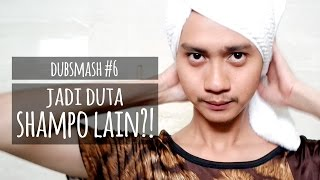 Download JADI DUTA SHAMPO LAIN?! - DUBSMASH #6 Video