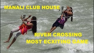 Download FUN AT MANALI CLUB HOUSE | RIVER CROSSING | HP Tourism Video Video