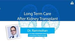 Download Dr. Rammohan Speaks about Long term Post Kidney Transplant Care Video