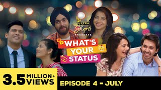 Download What's Your Status | Web Series | Episode 4 - July | Cheers! Video