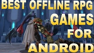 Download Top 10 Best Offline RPG Games For Android Video