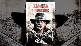 Download Dead Again in Tombstone Video