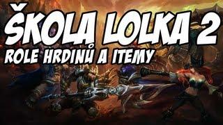 Download Škola LoLka se Slawem a Denym, díl 2. - Role hrdinů a itemy - Skillaz LP Video