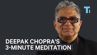 Download Deepak Chopra's Go-To 3-Minute Meditation To Stay Focused Video