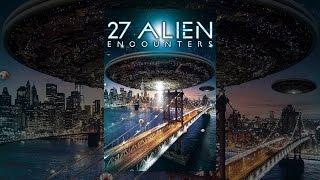 Download 27 Alien Encounters Video