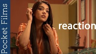 Download Hindi Short Film – Reaction | An awesome tale of true unconditional love Video