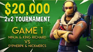 Download Ninja & King Richard vs SypherPK & NICKMERCS - Game 1 - Fortnite Tournament Gameplay Video