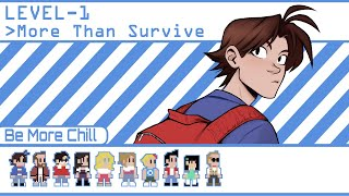 Download More Than Survive - Be More Chill ANIMATIC Video