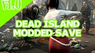 Download Dead Island - Modded Save Game (PS3) [Download Link] Video