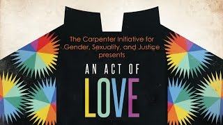 Download ″An Act of Love″ Showing at Brite Divinity School Video