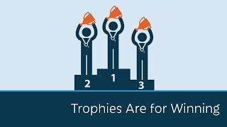 Download Trophies are for Winning Video