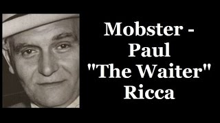 Download Mobster - Paul ″The Waiter″ Ricca Video
