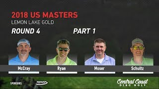 Download 2018 U.S. Masters Round 4 Part 1 (McCray, Ryan, Moser, Schultz) Video
