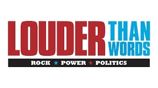 "Download ""Louder Than Words: Rock, Power and Politics"" Video"