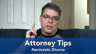 Download Attorney Tips - Narcissistic Divorce Video