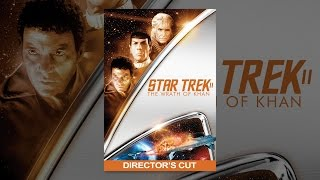 Download Star Trek II: The Wrath of Khan - Director's Cut Video