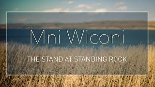 Download Mni Wiconi: The Stand at Standing Rock Video
