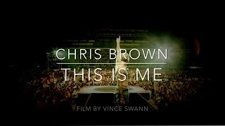 Download Chris Brown: This Is Me (Documentary) Video