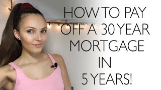 Download How to pay off a 30 year home mortgage in 5-7 years Video