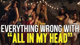 Download Everything Wrong With Fifth Harmony - ″All In My Head″ Video