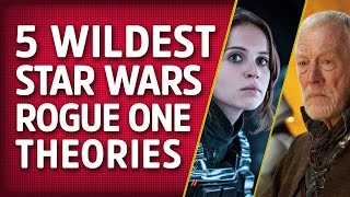 Download 5 Wildest Star Wars: Rogue One Fan Theories Video