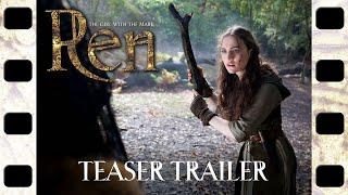 Download REN - Teaser trailer for new fantasy series Video