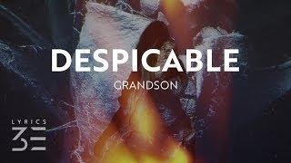 Download grandson - Despicable (Lyrics / Lyric Video) Video