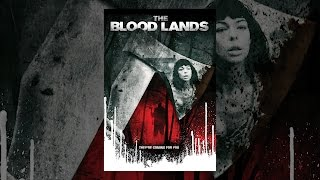 Download The Blood Lands Video
