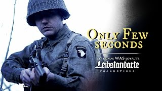 Download Only Few Seconds - WW2 Short film (Wehrmacht vs 506 Easy Company) Video