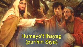 Download Humayo't Ihayag with Lyrics - Bukas Palad Video
