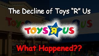 Download The Decline of Toys R Us...What Happened? Video