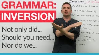 Download English Grammar - Inversion: ″Had I known...″, ″Should you need...″ Video