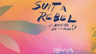Download DejaVilla - Suit A Rebel feat. Kat C.H.R & Lee ″Scratch″ Perry [Ultra Music] Video