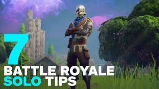 Download 7 Best Fortnite Solo Tips for Battle Royale Video
