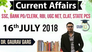 Download 16 July 2018 Daily Current Affairs in English by Dr Gaurav Garg - SSC/Bank/RBI/UGC/PCS/CLAT Video