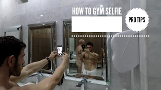 Download Gym Selfie Pro Tips - How To Take The Perfect Gym Selfie Video