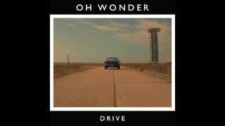 Download Oh Wonder - Drive Video