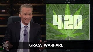 Download New Rule: Grass Warfare | Real Time with Bill Maher (HBO) Video