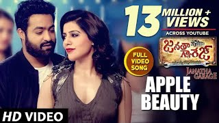 Download Janatha Garage Songs   Apple Beauty Full Video Song   Jr NTR   Samantha   Nithya Menen   DSP Video