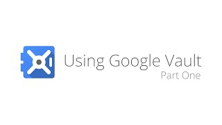 Download Google Apps Vault - Search and Export Video
