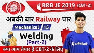 Download 10:00 PM - RRB JE 2019 (CBT-2) | Mechanical Engg by Neeraj Sir | Welding (Part-2) Video
