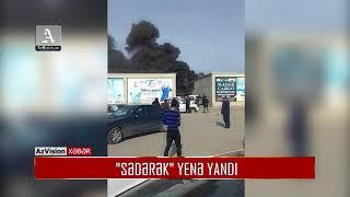 Download ″SƏDƏRƏK″ YENƏ YANDI Video