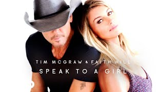 Download Tim McGraw, Faith Hill - Speak to a Girl (Audio) Video