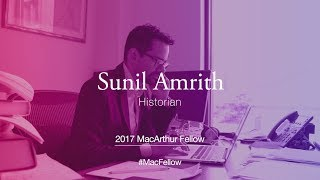 Download Historian Sunil Amrith | 2017 MacArthur Fellow Video