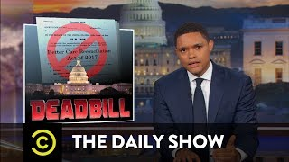 Download How the Republican Health Care Bill Came and Went: The Daily Show Video