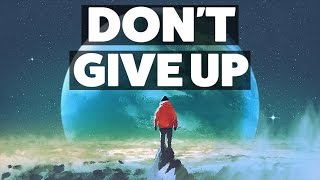 Download Never Give Up - Motivational Speech Video