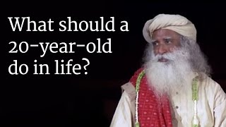 Download What should a 20-year-old do in life? - Sadhguru Answers a Student Video